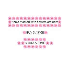 🌸🌸 3 / $10 Bundle & SAVE!! 🌸🌸